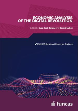 Análisis Económico de la Revolución Digital. El Libro