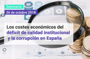 El coste económico del déficit de calidad institucional y la corrupción en España