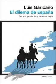 Recomendaciones de lectura: <em>El dilema de España</em>
