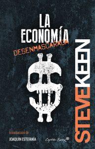 Recomendaciones (o no) de lectura: La economía desenmascarada