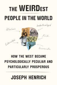 """Por qué los occidentales somos """"raros"""", y cómo eso podría explicar nuestra prosperidad"""